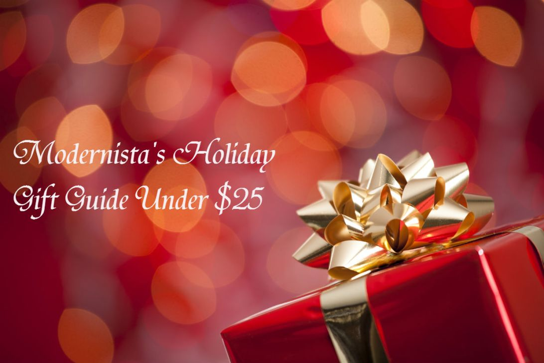 Modernista's Holiday Gift Guide Under $25